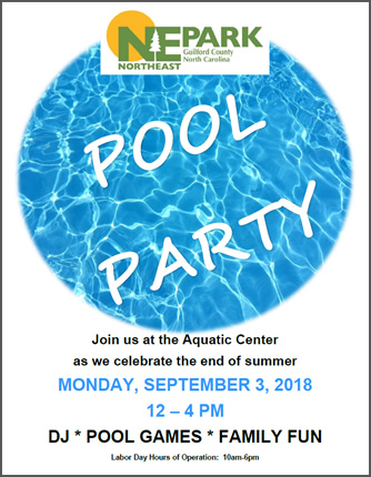 Northeast Park End of Summer Pool Party - Monday, September